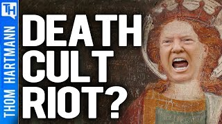 Was Trump Riot Really A Religious Death Cult?