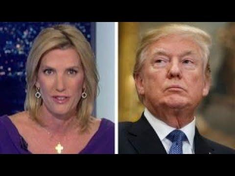 Ingraham: The plot to take down President Trump