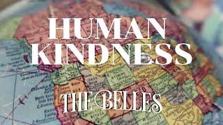 Belles Human Kindness