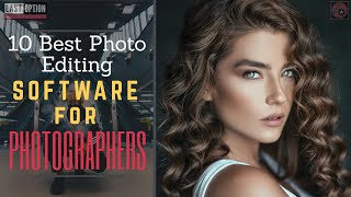 10 Best Photo Editing Software for Photographers📸💻🖨 2020