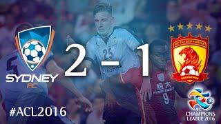 SYDNEY FC Vs GUANGZHOU EVERGRANDE: AFC Champions League 2016 (Group Stage)