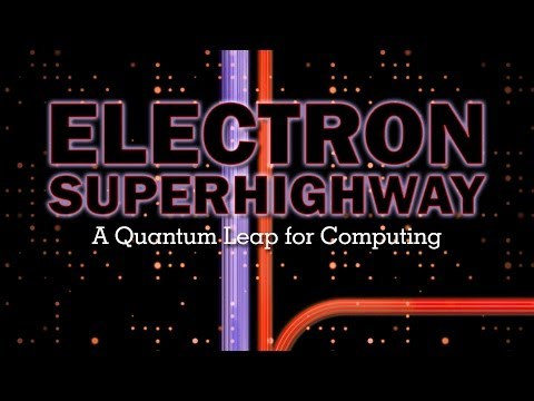 Electron Superhighway: A Quantum Leap For Computing