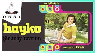 Hayko / Şinanay Yavrum