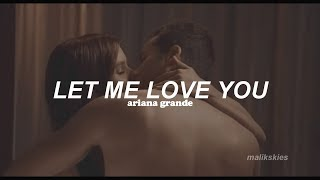 Ariana Grande - Let Me Love You (Traducida al español)
