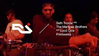 RA Live: Seth Troxler b2b Loco Dice b2b The Martinez Brothers at Printworks