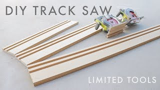 DIY Circular Saw Track Saw Guide   Limited Tools