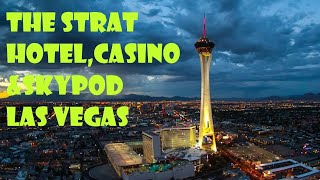 The Strat ( Stratosphere )  Hotel  & Skypod  in Las Vegas- Nevada