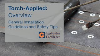 Torch Applied Modified Bitumen Overview    Application Excellence