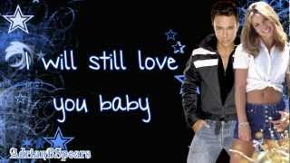 Britney Spears - I Will Still Love You (duet With Don Philip) Lyrics