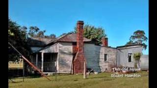 This Old House - Stuart Hamblin