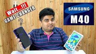 Samsung Galaxy M40 Unboxing & Overview | #Surprise #Game Changer?? | Is it Worth?