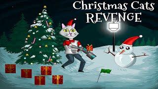 Christmas Cats Revenge