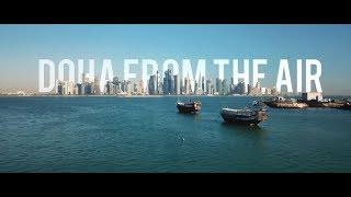 DOHA from the Air | Drone short film | Qatar capital city 4K