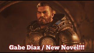 Gears Tactics : Gabe Diaz Kait's Father/New Novel/New Hope Facility!!!