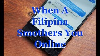 Handling A Possessive Filipina Chatmate