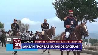 """HUANCAYO: LANZAN """"POR LAS RUTAS DE CÁCERES"""""""