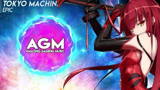 Tokyo Machine - EPIC [Monstercat Release]