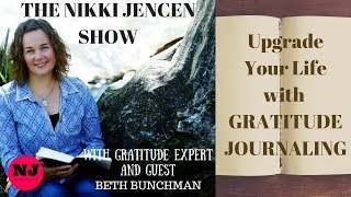 Upgrade Your Life with Gratitude Journaling