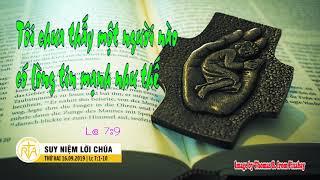 Suy Niệm Lời Chúa, Thứ Hai 16092019