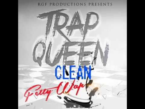 Fetty Wap - Trap Queen (Clean) (Radio)