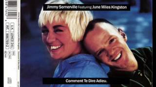 Jimmy Somerville feat. June Miles-Kingston - Comment Te Dire Adieu (1989)