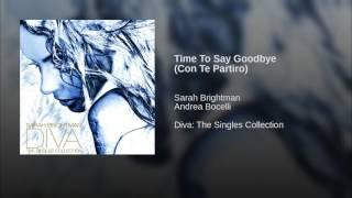 Time To Say Goodbye (Con Te Partiro)