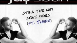 Jay Sean - Still the way love goes