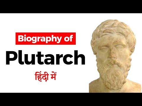 Biography of Plutarch, Greek Middle Platonist philosopher, biographer and author