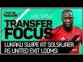 Lukaku Confirms Man Utd Exit Transfer News 2019
