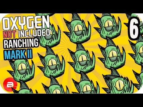 Pacu Fish Feeding! #6 ▷Oxygen Not Included Ranching Upgrade Mark II