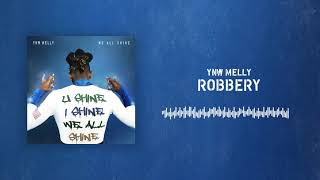 YNW Melly - Robbery [Official Audio]