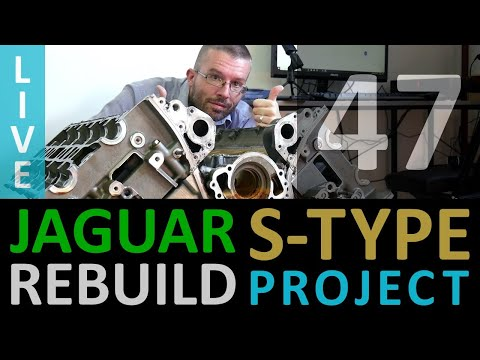 Jaguar S-Type Restoration [47] LIVE AJ-V8 (AJ33) Engine Teardown