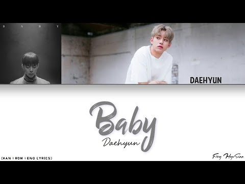 Daehyun (대현) (B.A.P) - Baby [Color Coded Han|Rom|Eng Lyrics] 가사