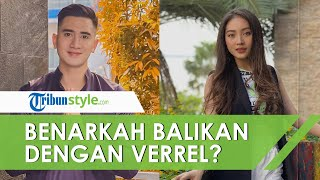 Jawaban Natasha Wilona soal Gosip Balikan dengan Verrel Bramasta: Kita Tetap Keep In Touch