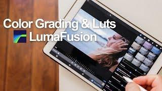 Color grading & Luts - Lumafusion tutorial Part 2