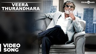 Kabali Songs | Veera Thurandhara Video Song | Rajinikanth | Pa Ranjith | Santhosh Narayanan