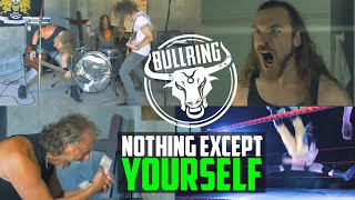 BULLRING - Nothing except yourself