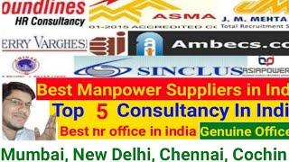 Top 5 Consultancy in India | Best Consultancy in India | Best Hr office India #Mumbai #Delhi #gulf - BEST