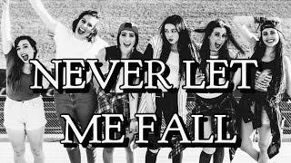 Never Let Me Fall -Cimorelli (lyrics)