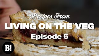 We made a delicious VEGAN BAKEWELL tart, and more! - Living On The Veg Ep.6