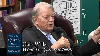 "Gary Wills, ""What the Qur'an Meant: And Why It Matters"""