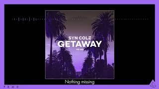Syn Cole   Getaway (VIP Mix)