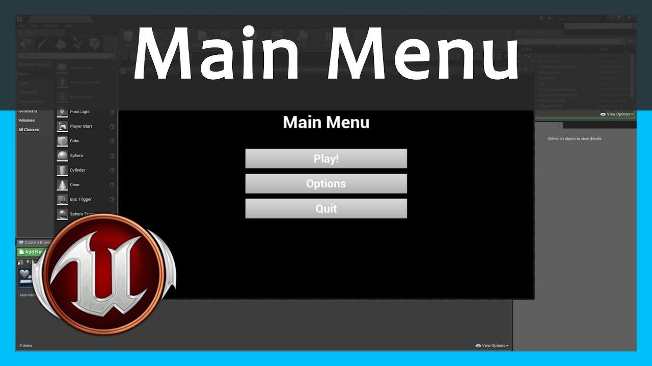 How To Create A Main Menu - Unreal Engine 4 Tutorial