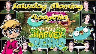 HARVEY BEAKS Theme - Saturday Morning Acapella