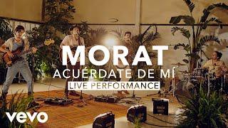 Morat - Acuérdate De Mí    Vevo X