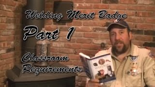 Introduction To The Welding Merit Badge - Part 1 - Boy Scouts Of America