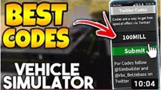 new update 2019 codes in vehicle simulator working codes