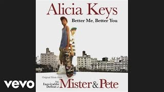 Alicia Keys - Better You, Better Me (Audio)
