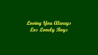 Loving you always lyrics