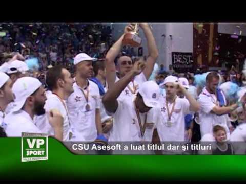 CSU Asesoft a luat titlul dar si titluri